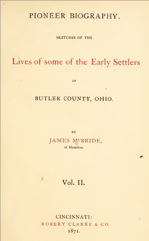 Pioneer Biography, Sketches...Butler County, Ohio