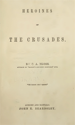 Heroines of the Crusades (33MB PDF)
